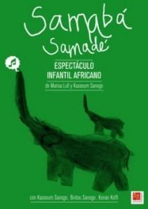 Samabá, Samadé - Cartel - Idea y Dirección:Marisa Lull y Kassoum Sanogo